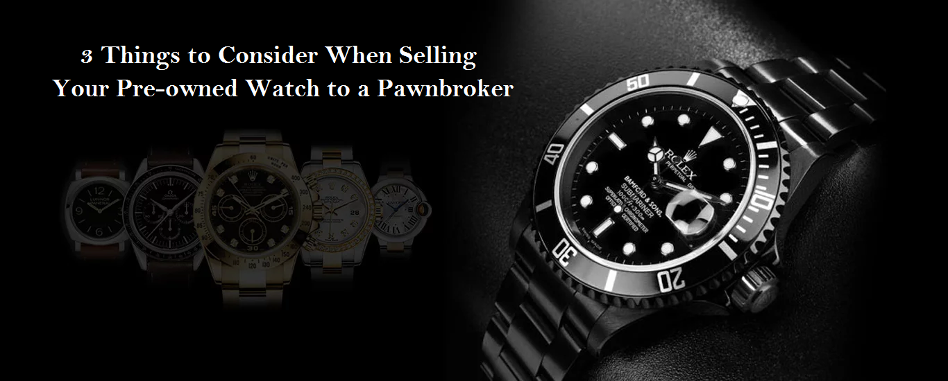 Pre-owned Watch to a pawnbroker